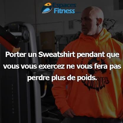 Porter un sweatshirt pendant l'entrainement fait-il maigrir?